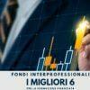 I 6 milgiori fondi Interprofessionali